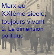 Marx XXI°siècle 2